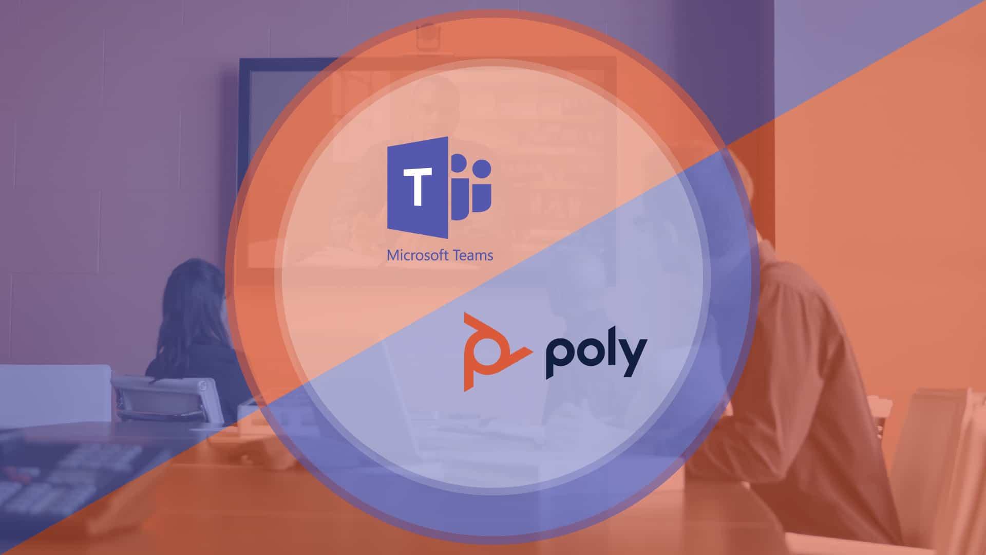 Microsoft Teams & Poly