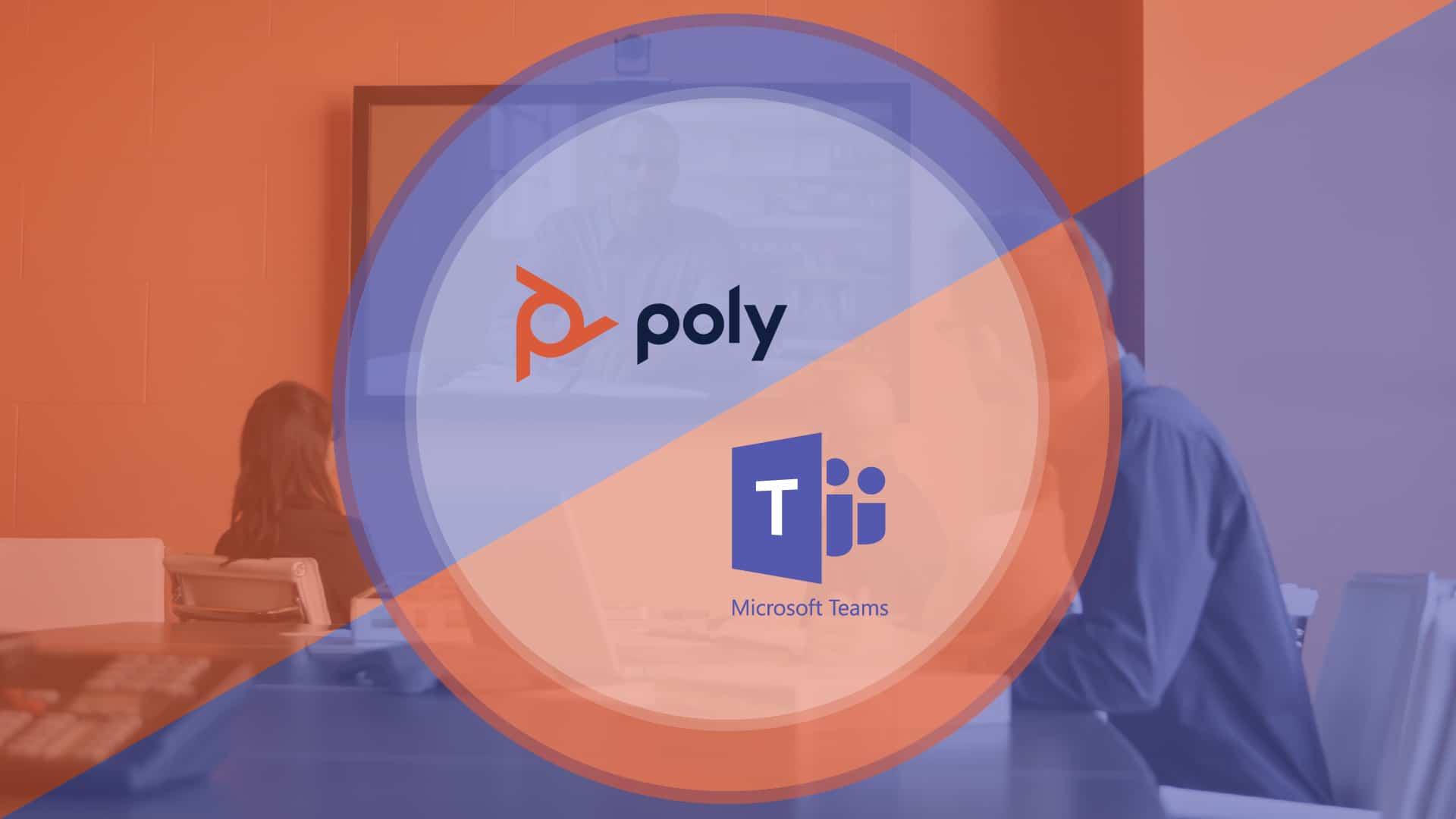 Poly & Microsoft Teams